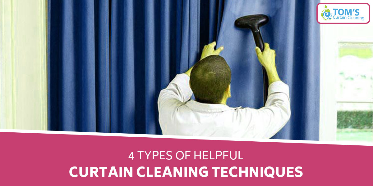 4 Types of Helpful Curtain Cleaning Techniques