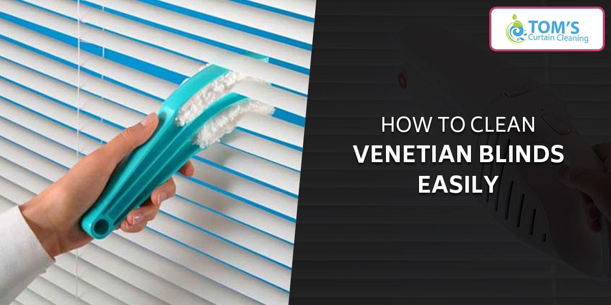 How to Clean Venetian Blinds Australia